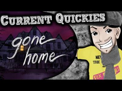 S2016E26 - Gone Home (PS4 Review) - Current Quickies