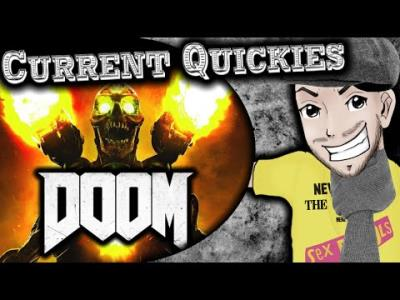 S2016E52 - DOOM (PS4 Review) - Current Quickies