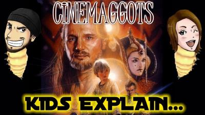 S2018E27 - Kids Explain \'The Phantom Menace\' - CINEMAGGOTS