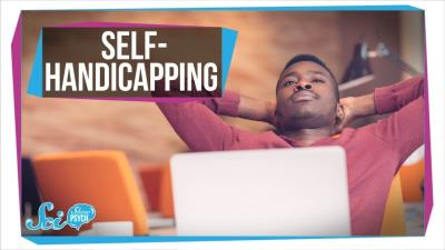 S2018E65 - Why Do You Sabotage Yourself Before a Big Test? - Self-Handicapping