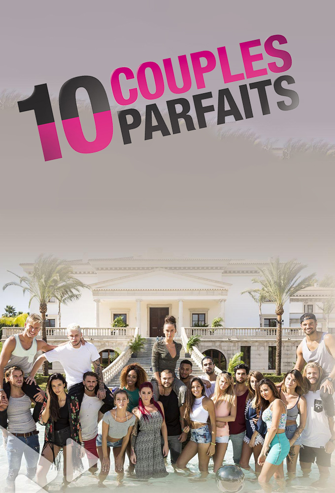 10 couples parfaits – Episode 50 du 31 Aout 2017 (Finale) streaming vf