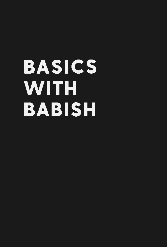 Basics with Babish