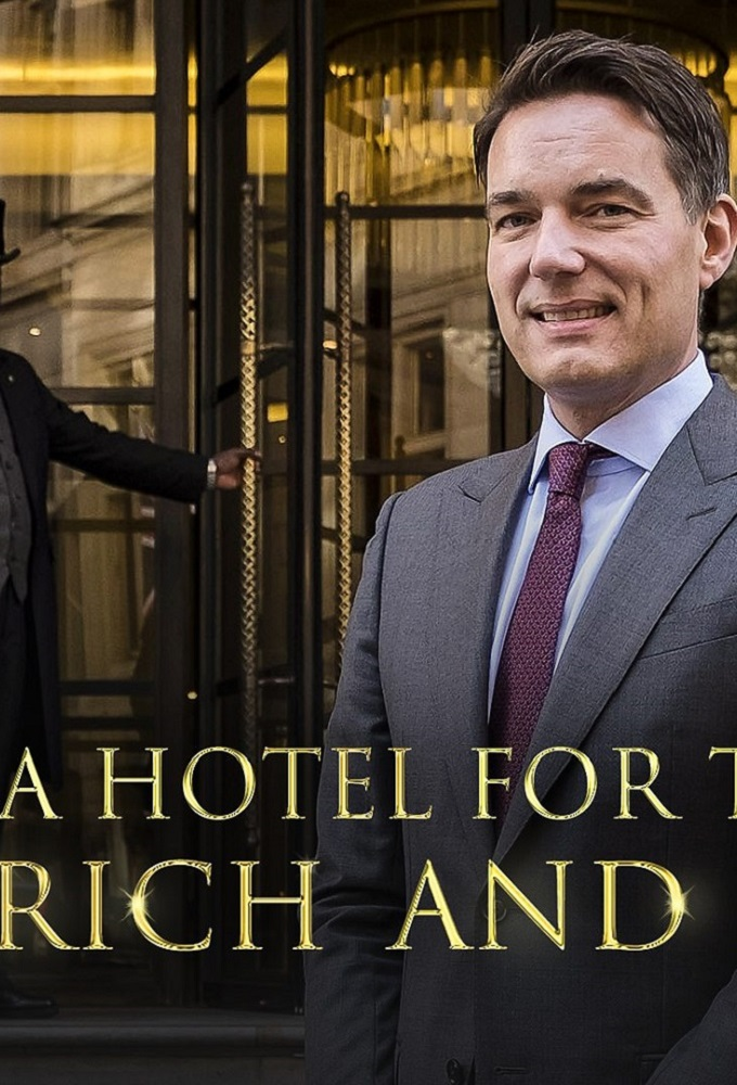 A Hotel for the Super Rich & Famous